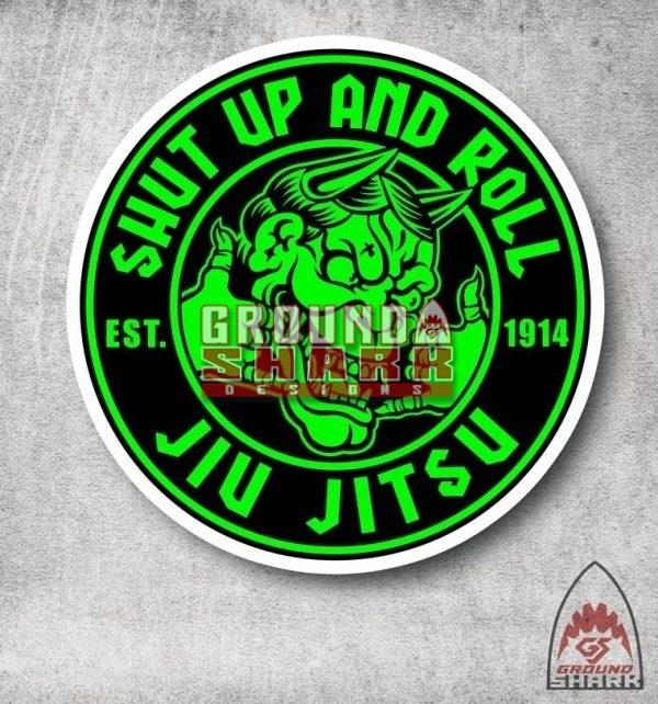 Shut Up and Roll Sticker